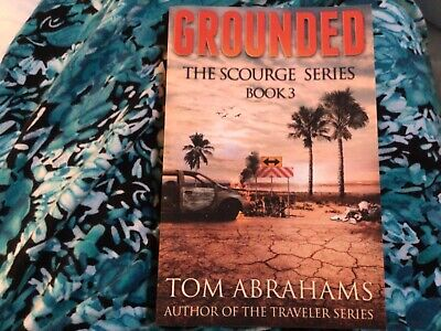 Grounded: The Scourge Series Book 3 Tom Abrahams Free Shipping