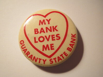 Guaranty State Bank - My bank loves me - Herz / Pin / Anstecker