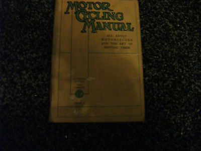 Motor Cycling Manual 11th Ed. Technical book no date c.1940's