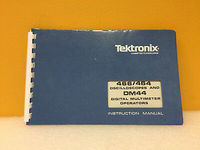 Tektronix 466 464 Oscilloscope Dm44 Multimeter Module Instruction Manual