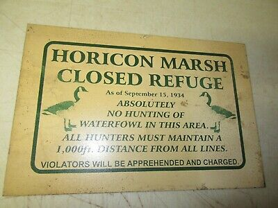 HORICON MARSH CLOSED REFUGE NO WATERFOWL SHOOTING ADVERTISING-SIGN