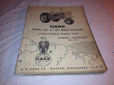 Original Case Model 730 740 Series Tractors Ag Wheel Type Parts Catalog No.673