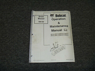 Bobcat Sb150 Snow Blower Owner Operator Maintenance Manual 713400101-up
