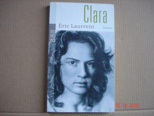 Eric Laurrent - CLARA - Roman, TB 2008, Liebesgeschichte