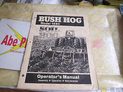 Bush Hog Model 1550 Soil Hog Operators Manual