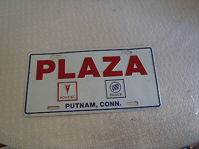 Connecticut License plate topper Plaza Pontiac Buick Putnam CT