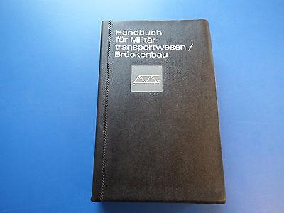 Original Militärverlag DDR NVA Handbuch Militärtransportwesen Brückenbau NVA1980