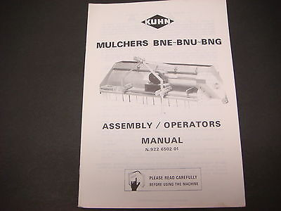 (Kuhn Manual Mulchers BNE BNU BNG Assembly Operators Manual No.922 6502 01)