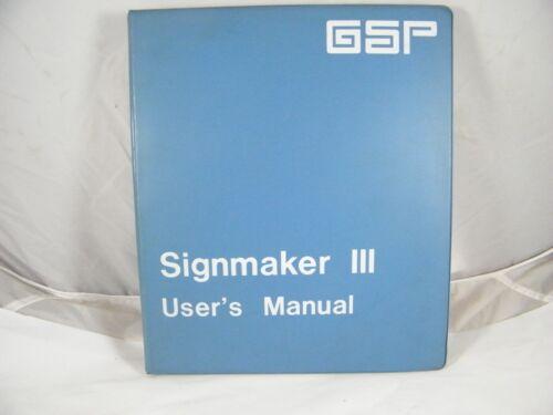 GSP GERBER SCIENTIFIC SIGNMAKER III / 3 USER