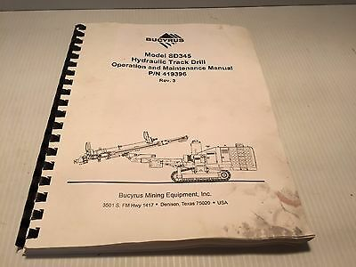 Bucyrus Sd345 Sd 345 Hydraulic Track Drill Maintenance Operation Manual