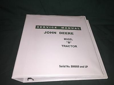 John Deere B Serial No. B96000 And Up Tractor Service Manual Reproduction