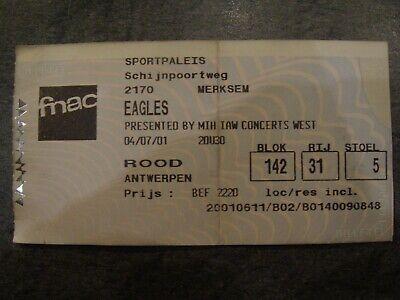 EAGLES - Ticket Concert - Sport Paleis Anvers - 04/07/2001