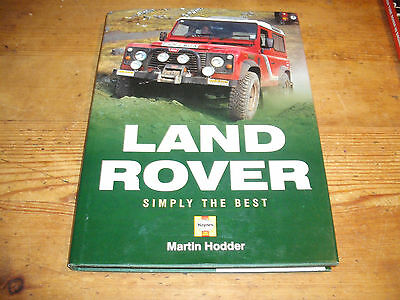 Land Rover: Simply the Best by Martin Hodder