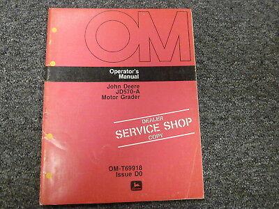 John Deere 570a Motor Grader Owner Operator Maintenance Manual Omt69918