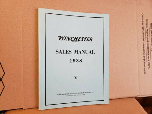 WINCHESTER SALES MANUAL 1938 Winchester Repeating Arms Reprinted