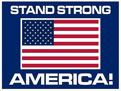 Stand Strong America 24 X 18 Coroplast Two Sided Sign With Stand