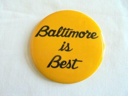 Vintage Baltimore is Best Souvenir Pinback Button