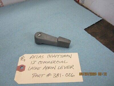 Atlas Craftsman 12 Commercial Lathe Apron Handle 381-026