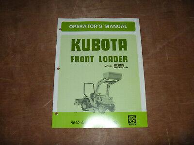 Kubota Bf350 Bf350a Front Loader Owner Operator Maintenance Manual User Guide