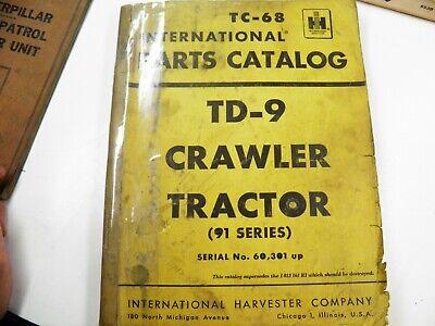 Ih International Bulldozer Td-9 91 Series Crawler Parts Catalog Tc-68