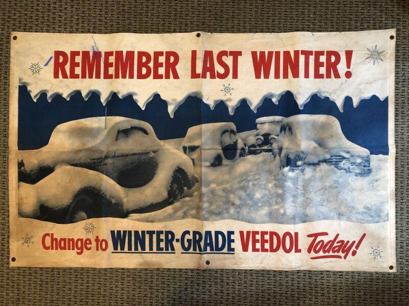 """1940s Veedol Motor Oil Banner """" Remember Last Winter! """" Advertising Sign RARE!"""