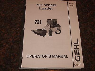 Gehl 721 Wheel Loader Operation Maintenance Manual