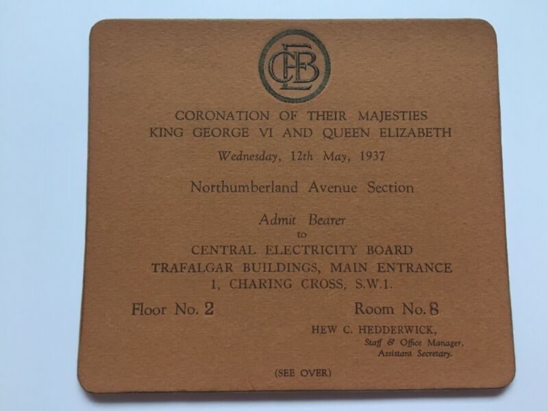 1937 Coronation His Majesty King George VI & Queen Elizabeth Ticket Pass