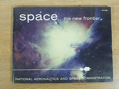 Vintage 1964 Space - The New Frontier NASA Book VERY RARE
