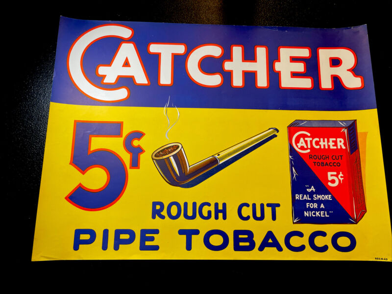 ORIGINAL NOS 1930's Catcher 5 Cent Pipe Tobacco Advertising Sign Poster