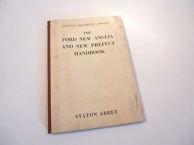 Book - The Ford New Anglia & New Prefect Handbook -  Pitmans Motorists Library