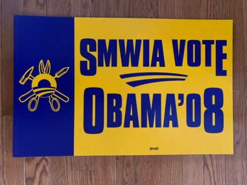 2008 OBAMA - SMWIA - SHEET METAL WORKERS UNION CAMPAIGN POSTER
