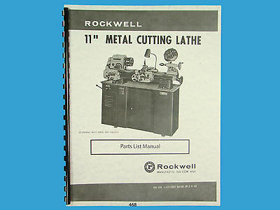 Rockwell 11 Inch Metal Lathe Parts List Manual Sn 138-9101 Up 468