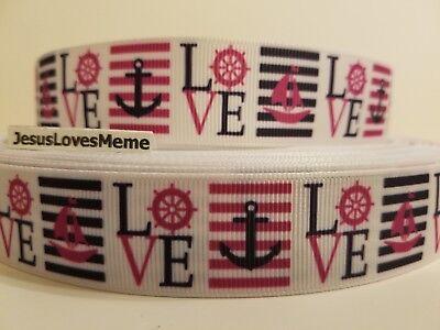 "Grosgrain Ribbon Love A Sailor Sailboat Ship Anchor Boat Marine Sea Ocean 1"""