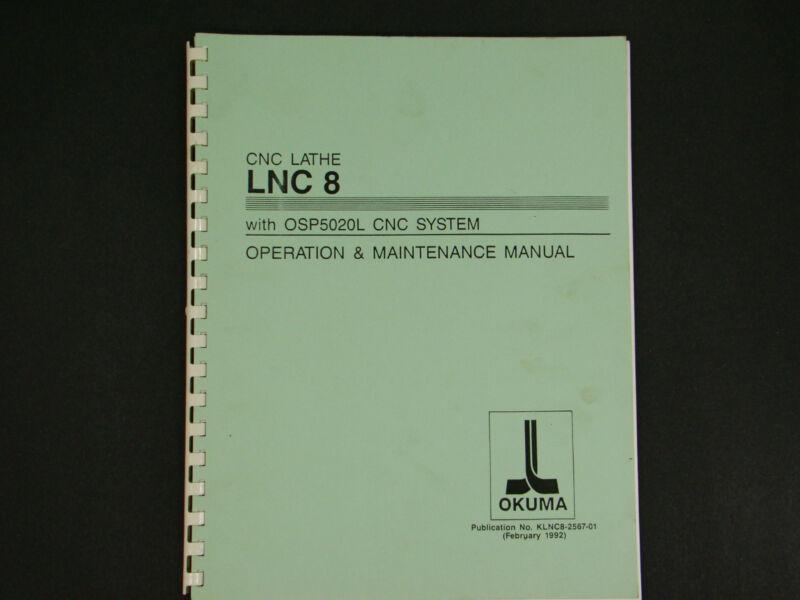 Okuma CNC Lathe LNC-8 Operation & Maintenance Manual  *145