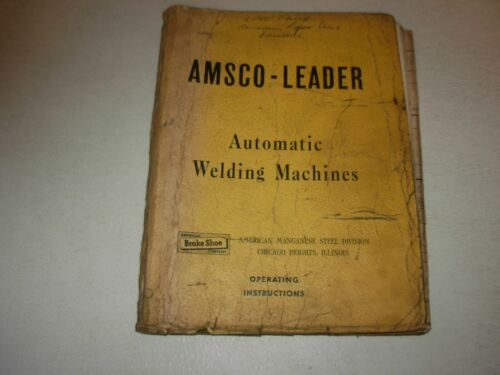 Amsco - Leader Model 550 Automatic Welder Operating Instructions Manual