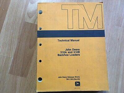 John Deere 310a 310b Backhoe Loader Technical Service Manual Tm1158 Oem