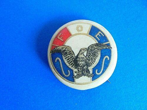 Vintage FOE Fraternal Order of Eagles Patriotic Pinback Button