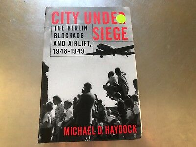 City under Seige : The Berlin Blockade and Airlift, 1948-49 LIKE NEW!   #1012 (City Under Seige)