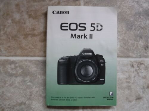 Canon EOS 5D Mark II Digital Camera Instruction MANUAL / USER GUIDE English 2010