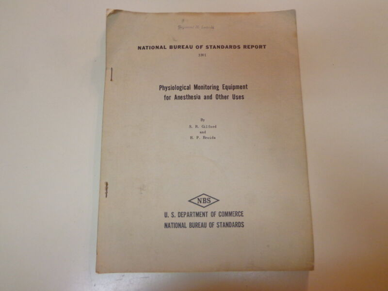 Physiological Monitoring Equipment for Anesthesia 1954 NBS Medical Devices