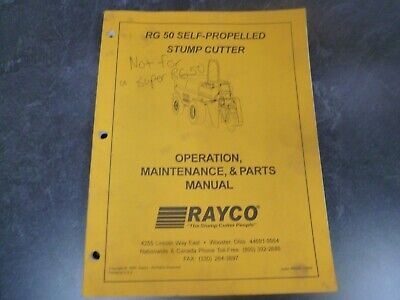 Rayco Rg 50 Sp Stump Grinder Cutter Parts Owner Operator Maintenance Manual