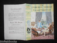 Original Dustjacket/cover (only) For The Unbroken Thread By Viscount Templewood -  - ebay.co.uk
