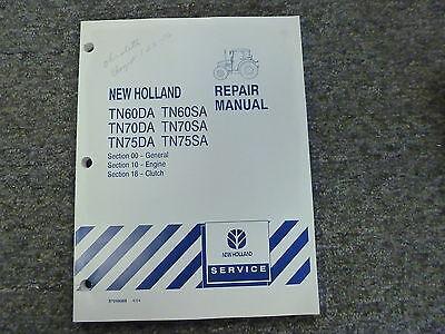 New Holland Tn75sa Tn70da Tn60sa Tractor Shop Service Repair Manual 00-10-18