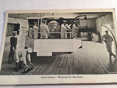 OLD POSTCARD - NAVAL  JACK ASHORE WORKING THE BIG GUNS