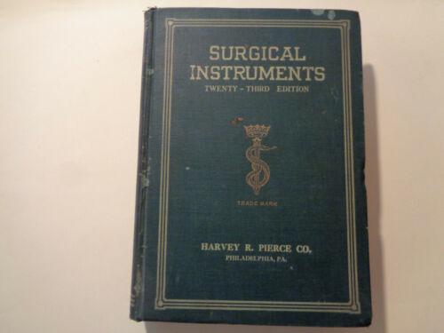 Antique Surgical Instruments Catalog 1928 Medical Equipment Harvey R. Pierce Co