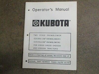Kubota G2538 A G2546 A 2538 2546 Snow Blower Owners Maintenance Manual