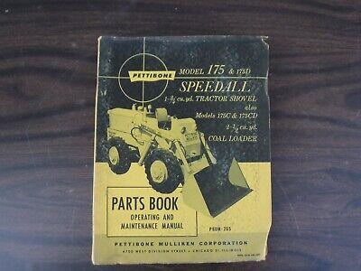 Pettibone Model 175 175d Speedall Tractor Shovel Coal Loader Parts Manual