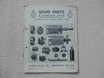 STANDARD BIG TWELVE 12 1933 LUCAS Parts List published January 1933
