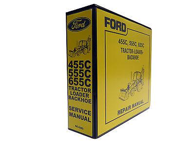 Ford 455c 555c 655c Tractor Loader Backhoe Service Manual Repair Shop Book New