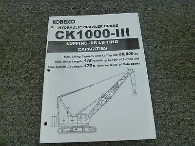 Kobelco Ck1000-iii Crane W Jib Lift Capacities Service Specifications Manual